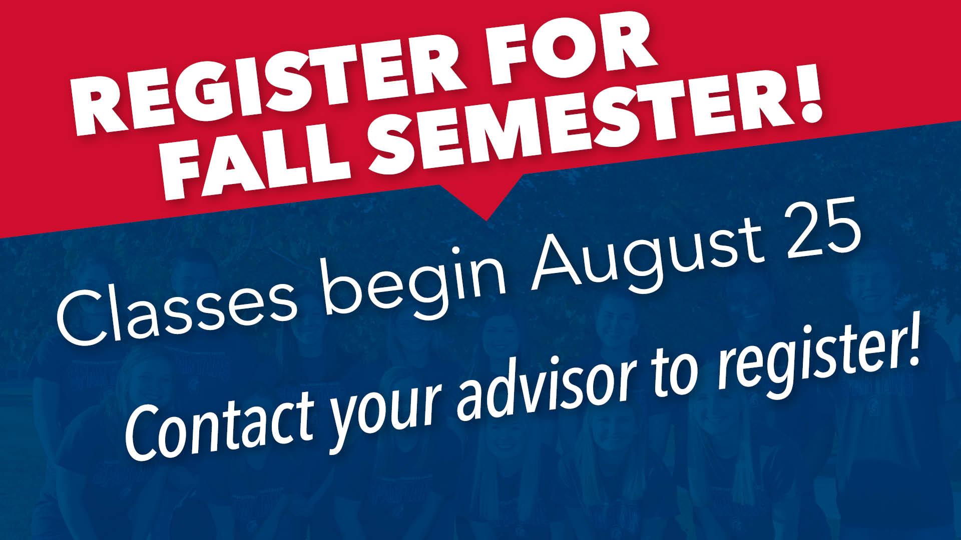 Fall 2021 time to register for classes graphic